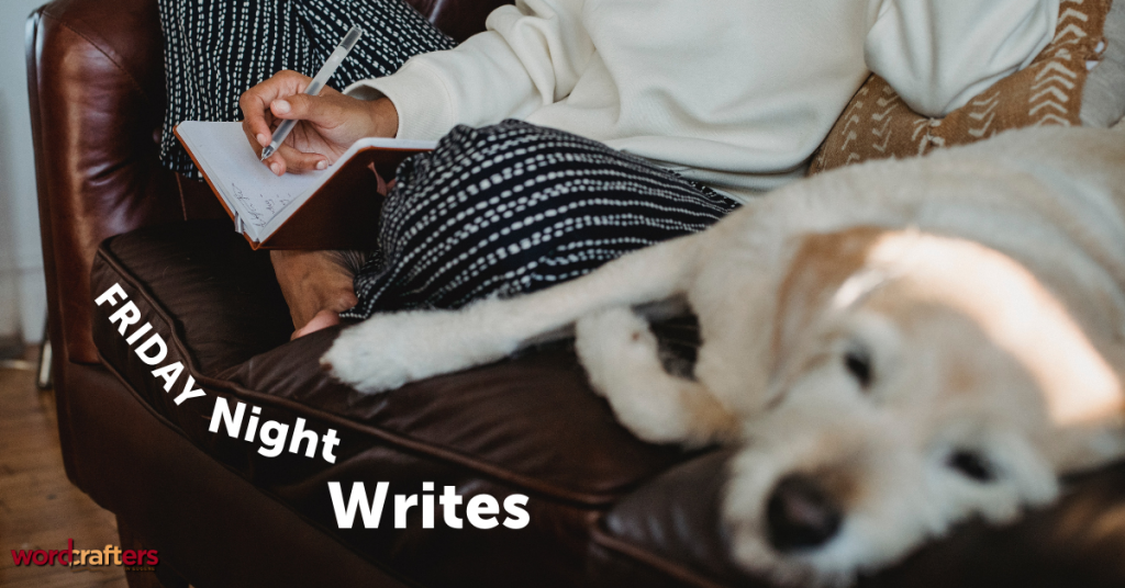Friday Night Writes
