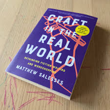 Photo of Matthew Salesses' book cover: Craft In The Real World: Rethinking Fiction Writing and Workshopping